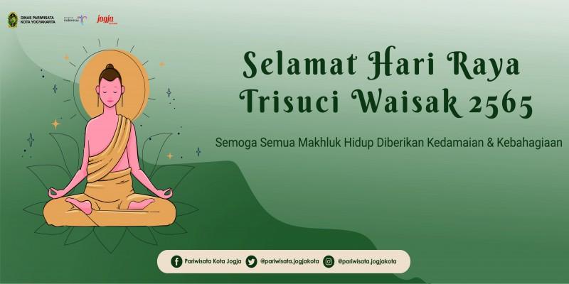 Dinas Pariwisata Kota Yogyakarta mengucapkan Selamat  Hari Raya Waisak