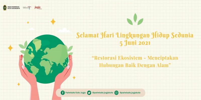 Selamat Hari Lingkungan Hidup Dunia